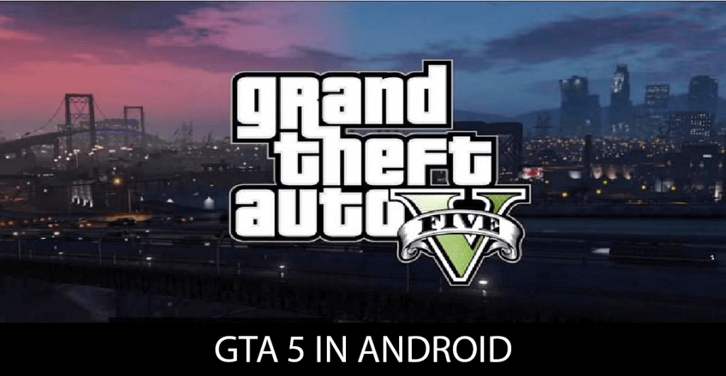 gta 5 in android apk